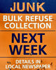 dirty junk sign: sign announcing roadside junk - bulk refuse - collection