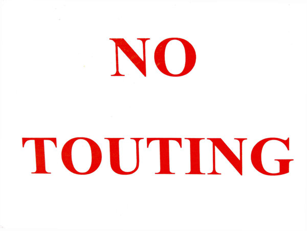 no touting: warning sign against public annoyance of touting