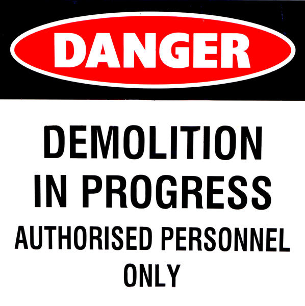 demolition danger1: demolition site danger sign
