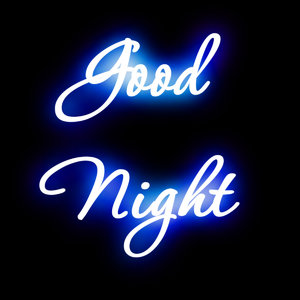 Good Night 6: Good Night in neon light on a black background. Copyrighted to me as are all my images. Use within the licence or contact me, please.